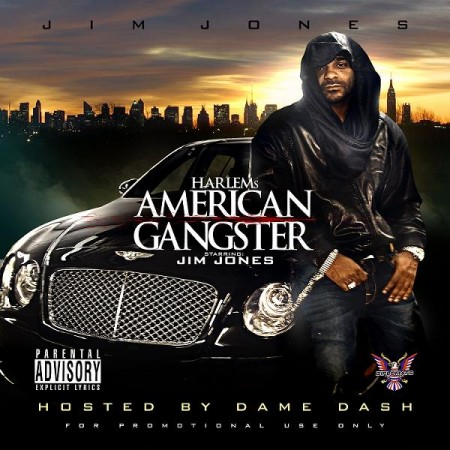 Jim Jones - Harlem's American Gangster (Hosted by Dame Dash) Cover Art