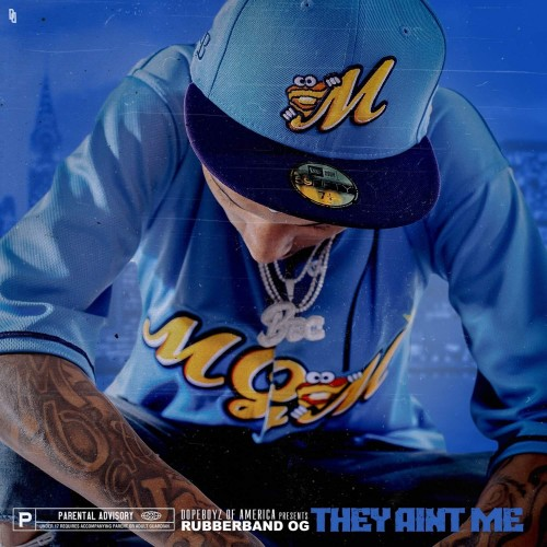 Rubberband OG - They Ain't Me Cover Art