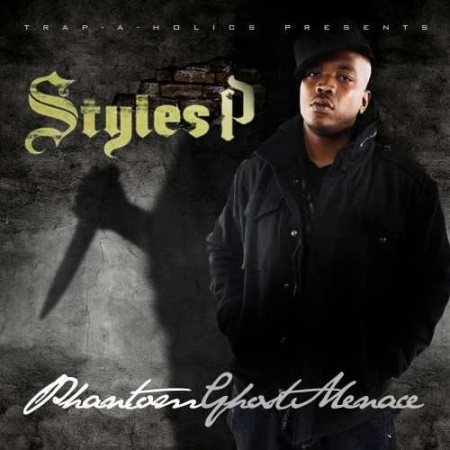 Styles P - Phantom Ghost Menace Cover Art