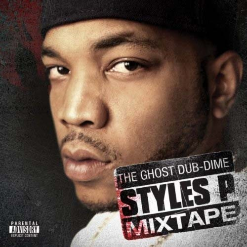 Styles P - The Ghost Dub-Dime Mixtape Cover Art