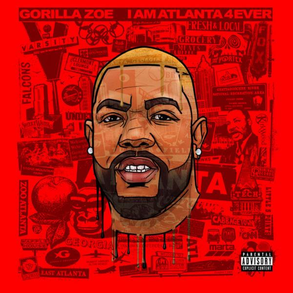 Gorilla Zoe - I Am Atlanta 4ever Cover Art