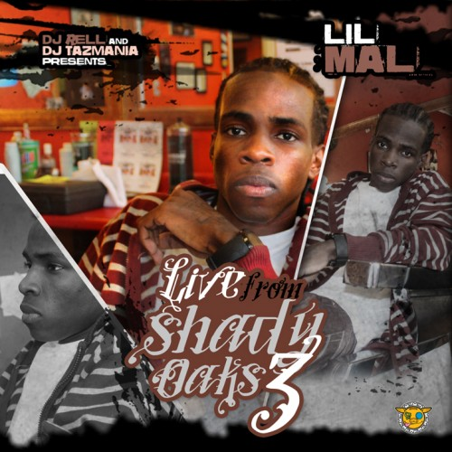 Lil Mal - Live From Shady Oaks 3 Cover Art