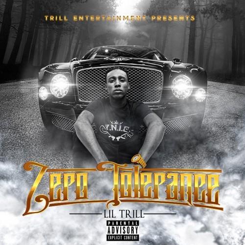 Lil Trill - Zero Tolerance Cover Art