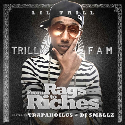 Lil Trill - From Rags To Riches Cover Art