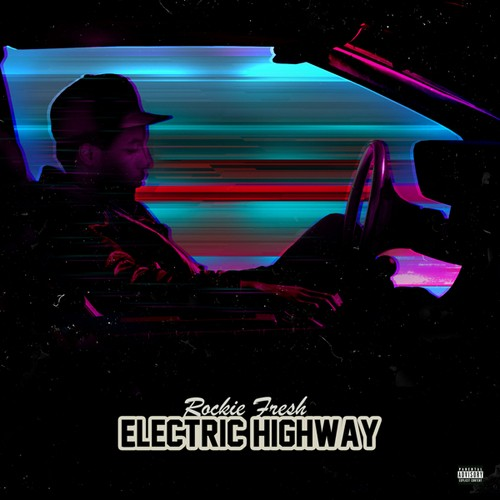 Rockie Fresh - Electric Highway Cover Art