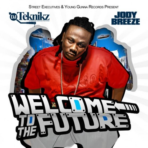 Jody Breeze - Welcome To The Future Cover Art