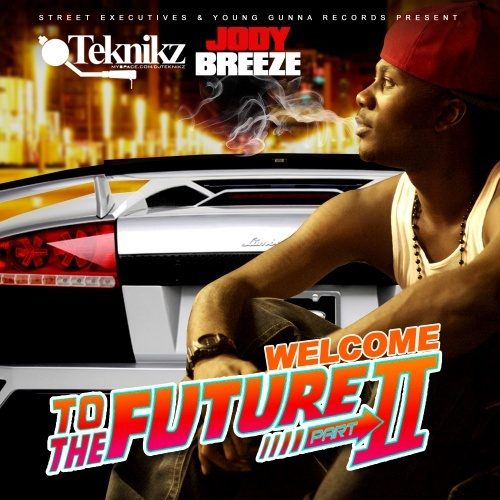 Jody Breeze - Welcome To The Future 2 Cover Art