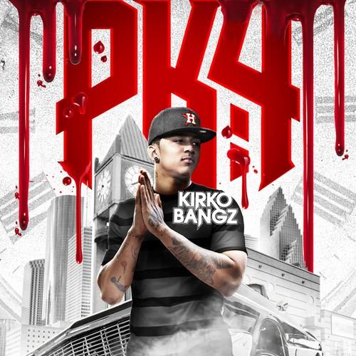 Kirko Bangz - Procastination Kills 4 Cover Art