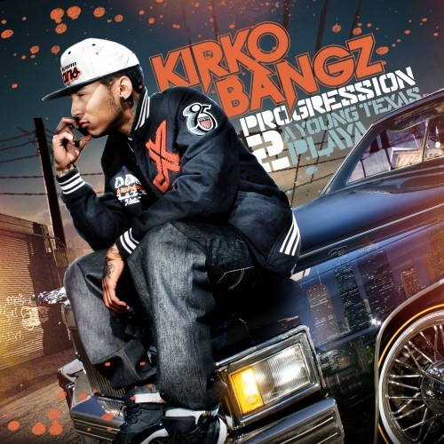 Kirko Bangz - The Progression 2 (A Young Texas Playa) Cover Art