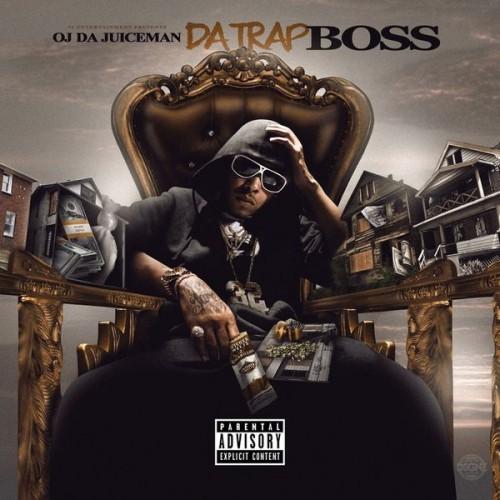 OJ Da Juiceman - Da Trap Boss Cover Art