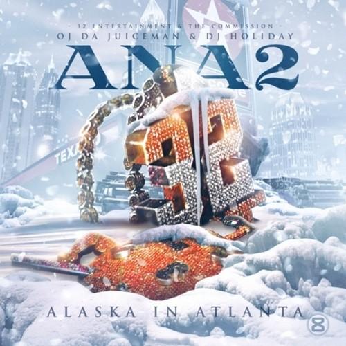 OJ Da Juiceman - Alaska In Atlanta 2 Cover Art