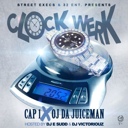 Cap 1 & OJ Da Juiceman - Clock Werk Cover Art