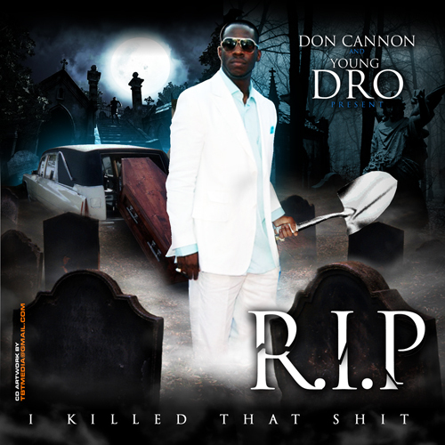 Young Dro - R.I.P. (I Killed That Shit) Cover Art